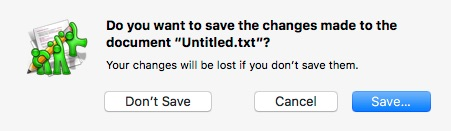 The traditional macOS save prompt with Don't Save